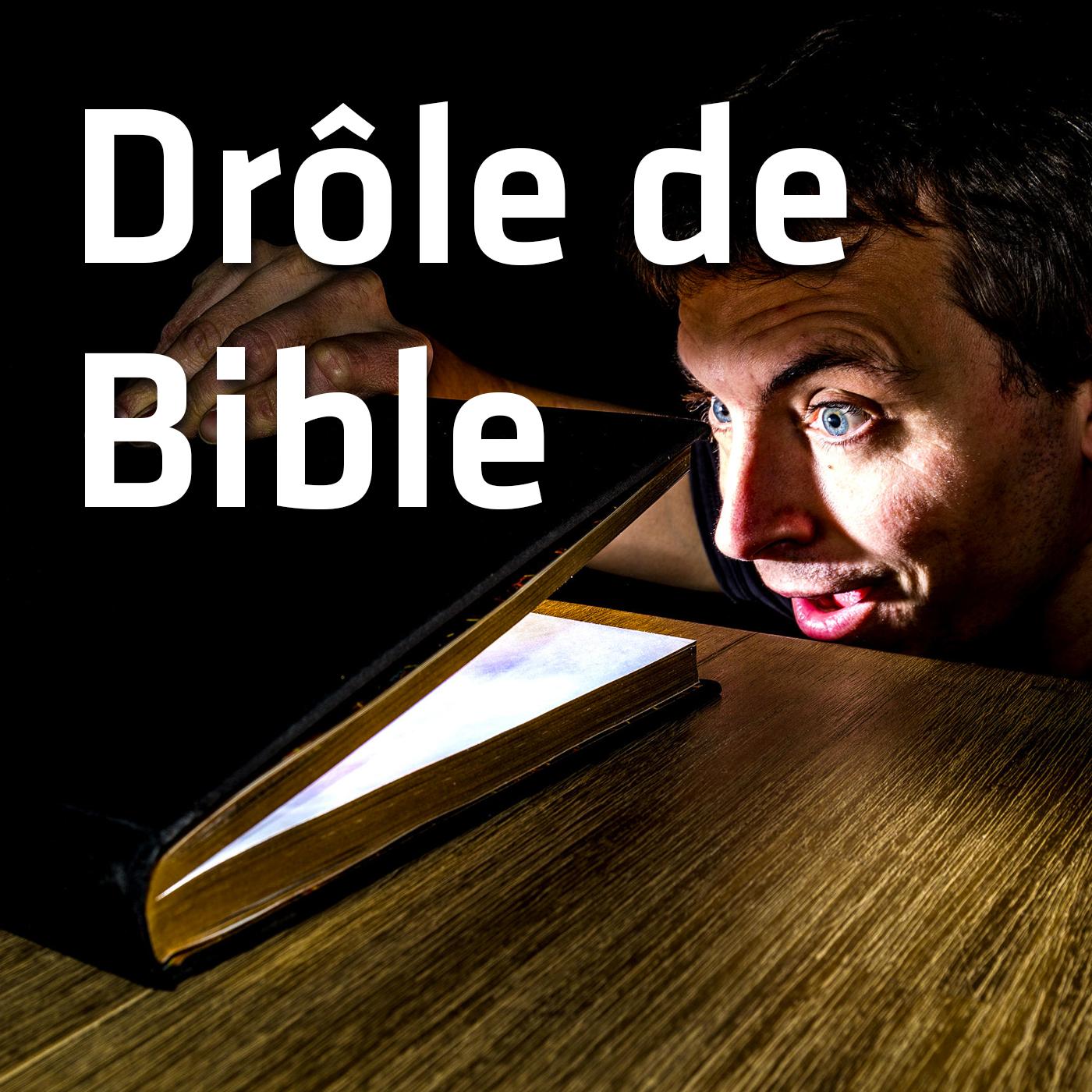Drôle de Bible (3')